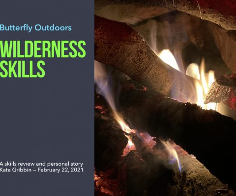 Wilderness Skills Build Confidence and Can Save Your Life