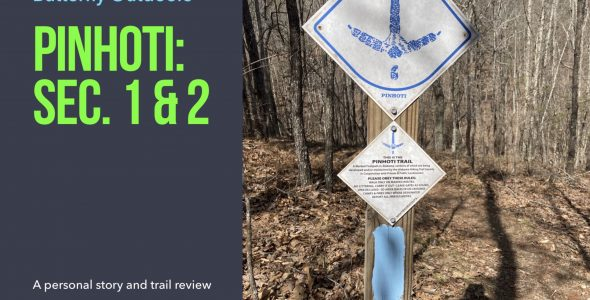 Pihoti Trail — Sections 1 & 2 (video included)
